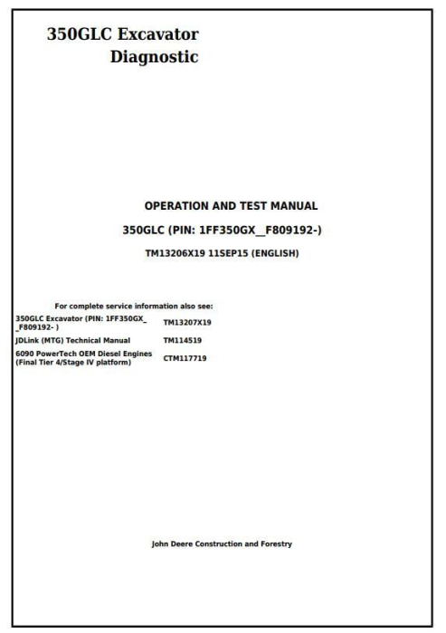 First Additional product image for - John Deere 350GLC PIN:1FF350GX__F809192 Excavator Diagnostic, Operation and Test Manual (TM13206X19)