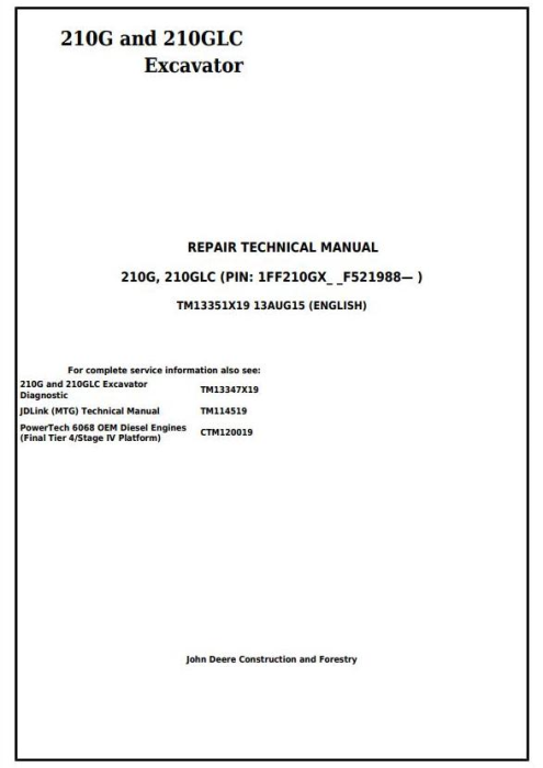 First Additional product image for - John Deere 210G and 210GLC (PIN: 1FF210GX__F521988-) Excavator Service Repair Manual (TM13351X19)