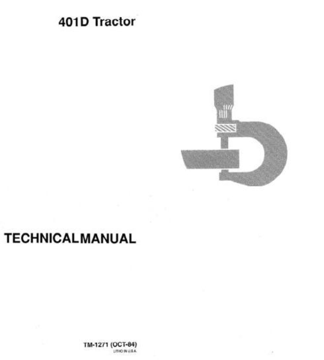 First Additional product image for - John Deere 401D Utility Construction Tractor Technical Manual (tm1271)