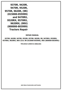 John Deere 9370R, 9420R, 9470R, 9520R, 9570R, 9620R, 9470RX, 9520RX, 9570RX, 9620RX Tractors Repair (TM119519) | Documents and Forms | Manuals