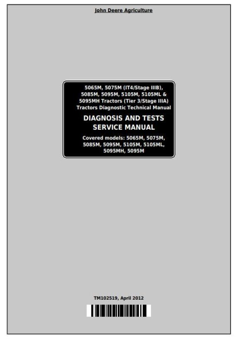 First Additional product image for - John Deere Tractors 5065M, 5075M, 5085M, 5095M, 5105M, 5105ML, 5095MH Diagnostic Technical Manual (TM102519)