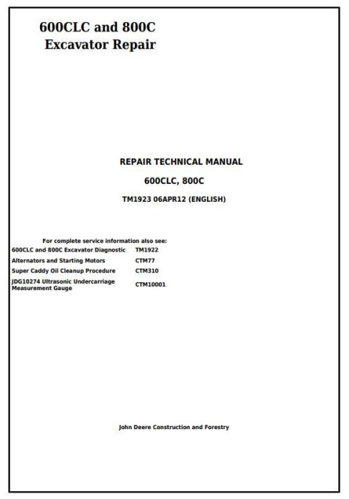First Additional product image for - John Deere 600CLC and 800C Excavators Service Repair Technical Manual (TM1923)