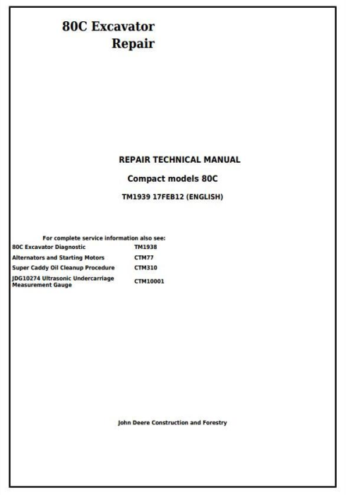 First Additional product image for - John Deere 80C Excavator Service Repair Technical Manual (TM1939)
