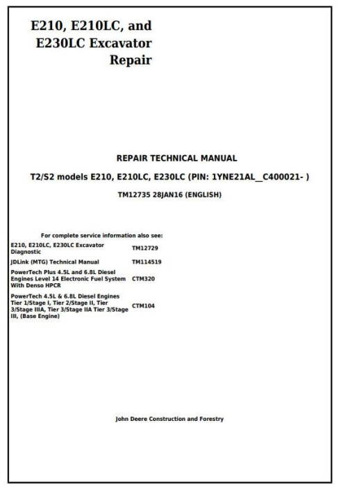 First Additional product image for - John Deere E210, E210LC and E230LC (T2/S2) Excavator Service Repair Technical Manual (TM12735)