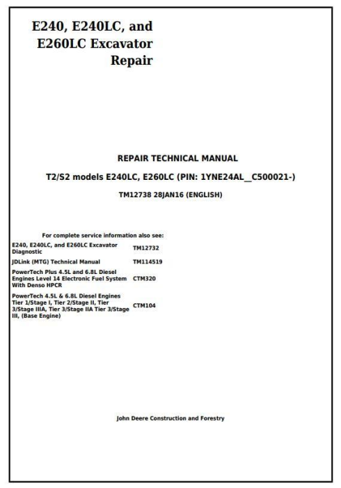 First Additional product image for - John Deere E240, E240LC and E260LC (T3/S3A) Excavator Service Repair Technical Manual (TM12738)