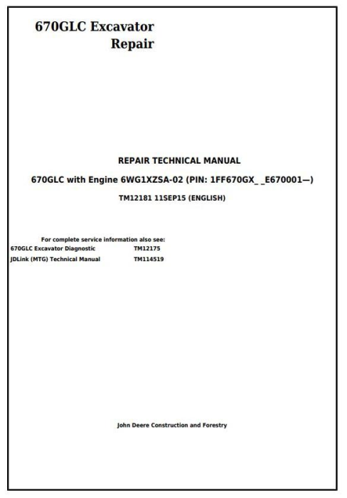 First Additional product image for - John Deere 670GLC Excavator with Engine 6WG1XZSA-02 Service Repair Technical Manual (TM12181)