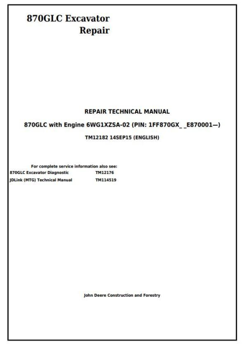 First Additional product image for - John Deere 870GLC Excavator with 6WG1XZSA-02 Engine Service Repair Technical Manual (TM12182)