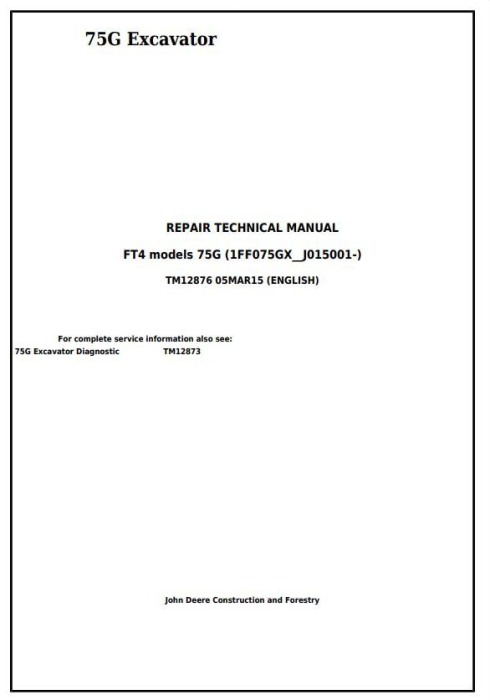 First Additional product image for - John Deere 75G (FT4) Compact Excavator Service Repair Technical Manual (TM12876)