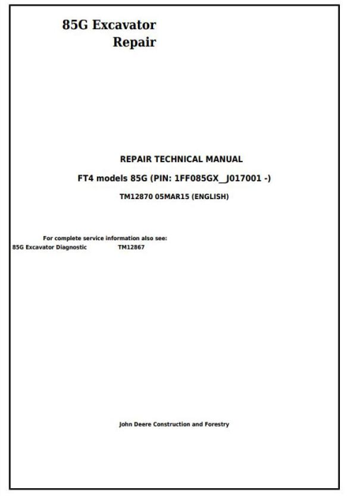 First Additional product image for - John Deere 85G (FT4) Excavator Service Repair Technical Manual (TM12870)