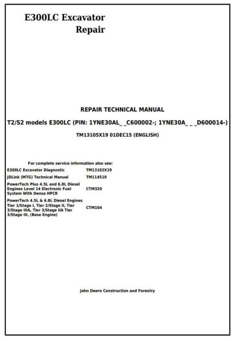 First Additional product image for - John Deere E300LC (T2/S2) Excavator Service Repair Technical Manual (TM13105X19)