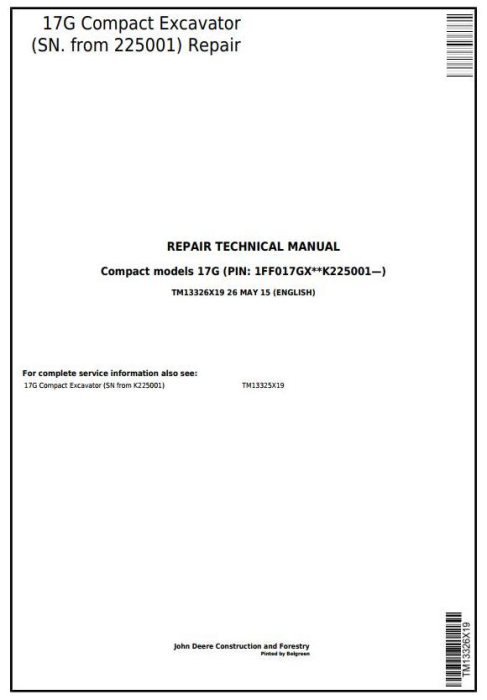 First Additional product image for - John Deere 17G (SN. from 225001) Compact Excavator Service Repair Technical Manual (TM13326X19)