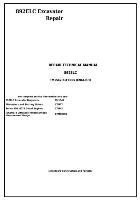 First Additional product image for - John Deere 892ELC Excavator Service Repair Technical Manual (tm1542)