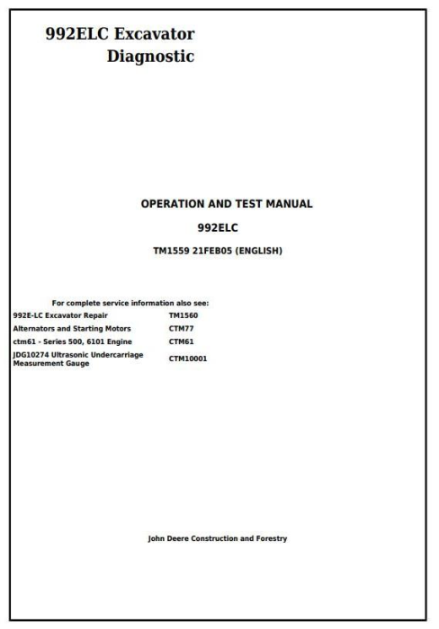 First Additional product image for - John Deere 992ELC Excavator Diagnostic, Operation and Test Service Manual (tm1559)