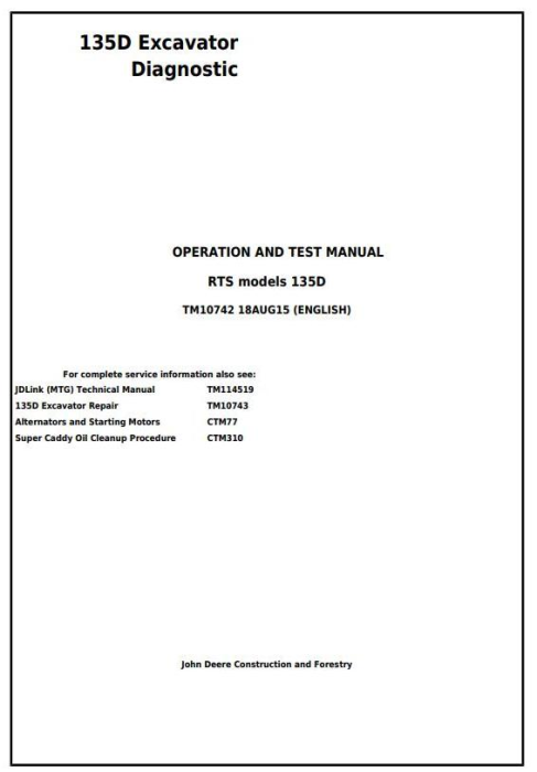 First Additional product image for - John Deere 135D RTS Excavator Diagnostic, Operation and Test Service Manual (TM10742)