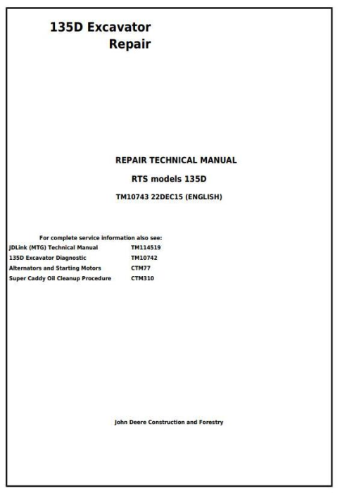 First Additional product image for - John Deere 135D RTS Excavator Service Repair Technical Manual (TM10743)