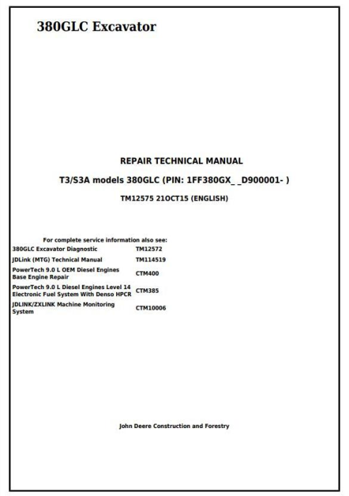 First Additional product image for - John Deere 380GLC (PIN:1FF380GX__D900001) T3/S3A Excavator Service Repair Technical Manual (TM12575)
