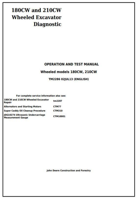 First Additional product image for - John Deere 180CW and 210CW Wheeled Excavator Diagnostic, Operation and Test Manual (tm2286)