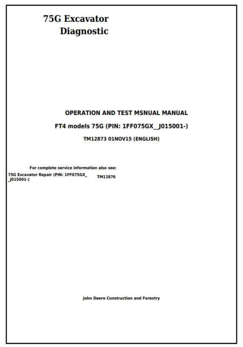 First Additional product image for - John Deere 75G FT4 Excavator Diagnostic, Operation and Test Service Manual (TM12873)