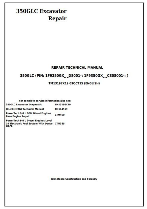 First Additional product image for - John Deere 350GLC Excavator Service Repair Technical Manual (TM13197X19)