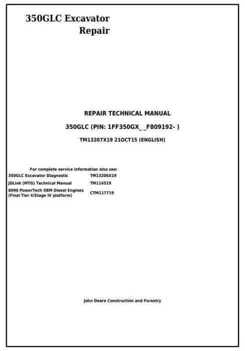 First Additional product image for - John Deere 350GLC (PIN: 1FF350GX__F809192-) Excavator Service Repair Technical Manual (TM13207X19)