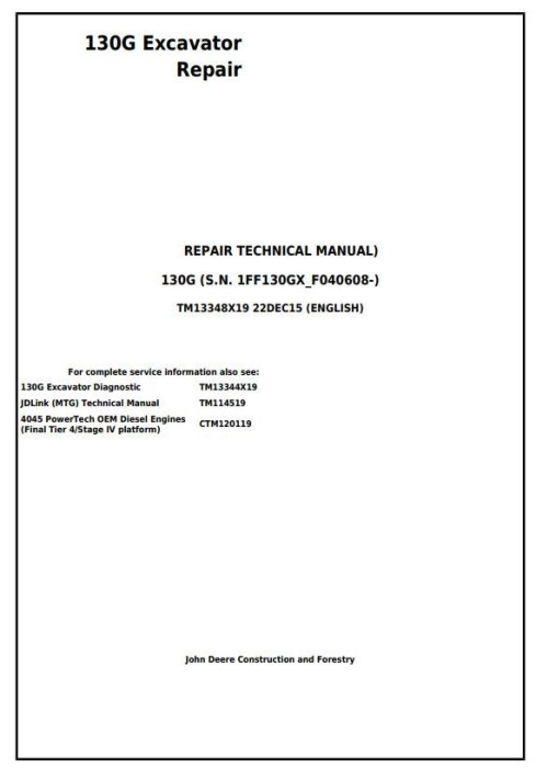 First Additional product image for - John Deere 130G (S.N: 1FF130GX_F040608) Excavator Service Repair Manual (TM13348X19)