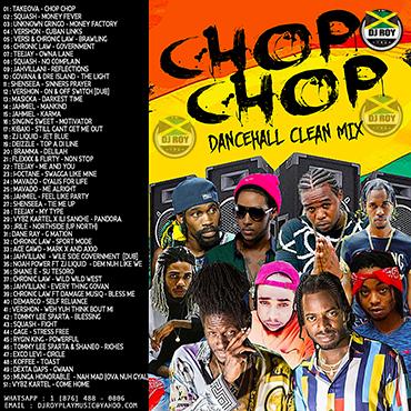 Dj Roy Chop Chop Clean Dancehall Mix 2019