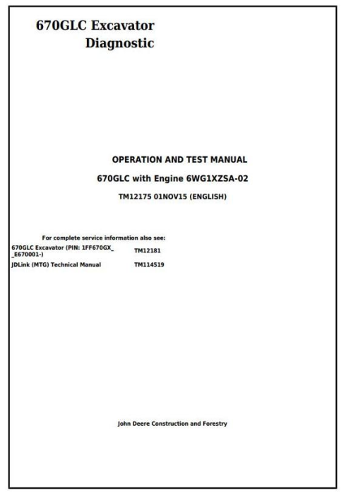 First Additional product image for - John Deere 670GLC Excavator Diagnostic, Operation and Test Service Manual (TM12175)