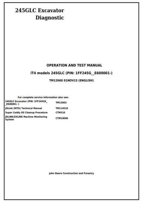 First Additional product image for - John Deere 245GLC iT4 Excavator Diagnostic, Operation and Test Service Manual (TM12660)