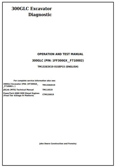 First Additional product image for - John Deere 300GLC Excavator Diagnostic, Operation and Test Manual (TM13263X19)