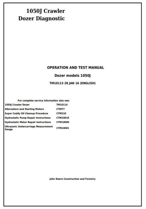 First Additional product image for - John Deere 1050J Crawler Dozer Diagnostic, Operation and Test Service Manual (TM10113)
