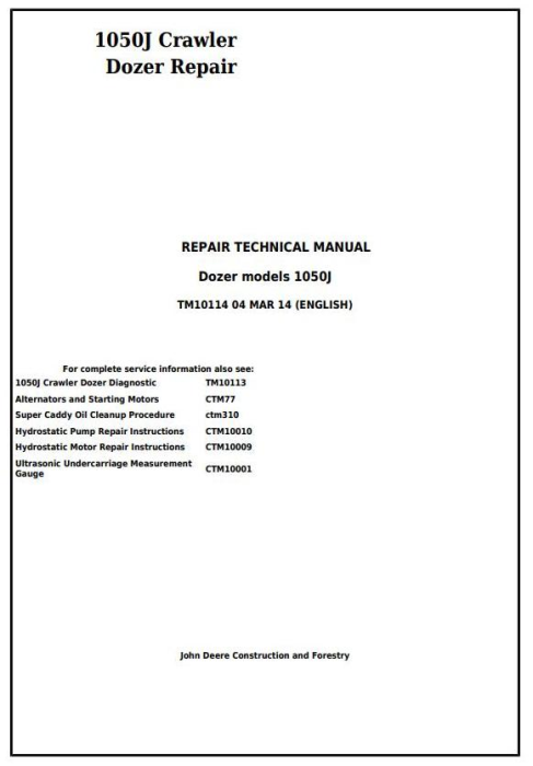 First Additional product image for - John Deere 1050J Crawler Dozer Service Repair Technical Manual (TM10114)