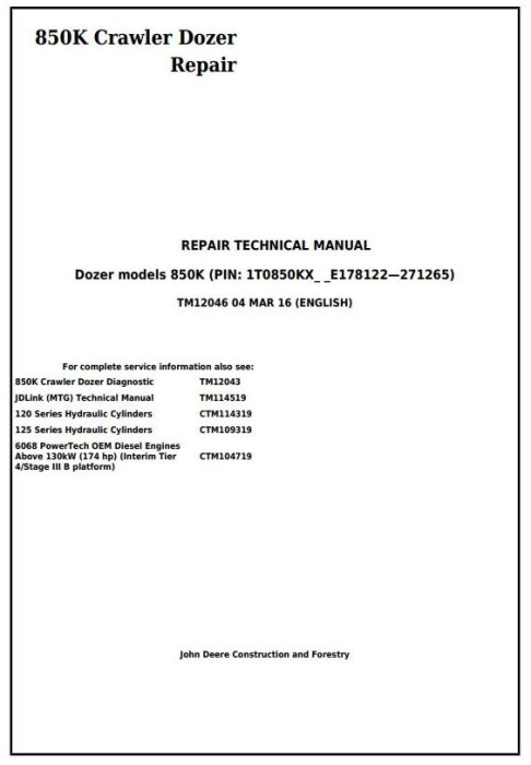 First Additional product image for - John Deere 850K Crawler Dozer (PIN: 1T0850KX_ _E178122—271265) Service Repair Manual (TM12046)