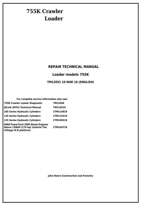 First Additional product image for - John Deere 755K Crawler Loader Service Repair Technical Manual (TM12052)
