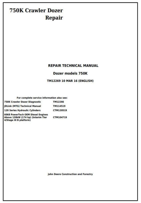 First Additional product image for - John Deere 750K Crawler Dozer Service Repair Technical Manual (TM12269)