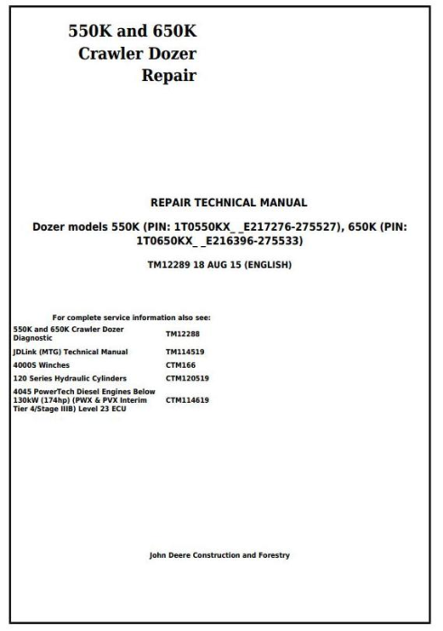 First Additional product image for - John Deere 550K and 650K Crawler Dozer Service Repair Technical Manual (TM12289)