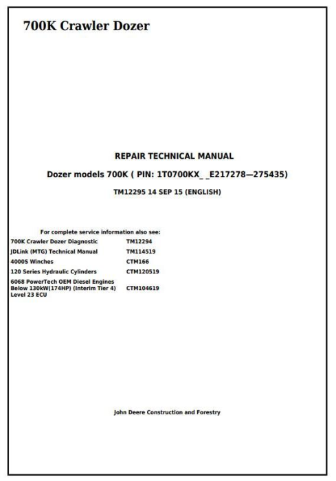 First Additional product image for - John Deere 700K Crawler Dozer (S.N. 217278-275435) Service Repair Technical Manual (TM12295)