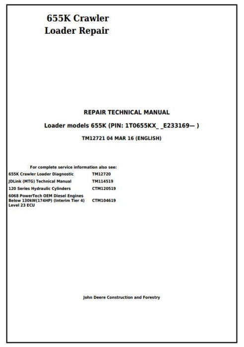 First Additional product image for - John Deere 655K Crawler Loader Service Repair Technical Manual (TM12721)