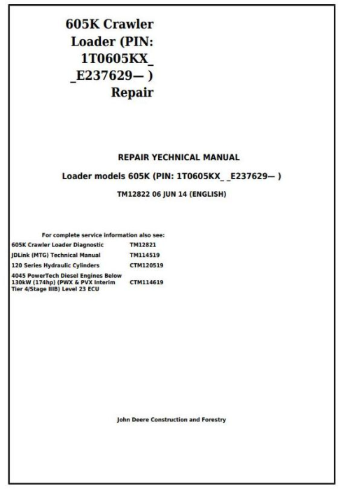 First Additional product image for - John Deere 605K Crawler Loader (PIN from 1T0605KX**E237629) Service Repair Technical Manual (TM12822)