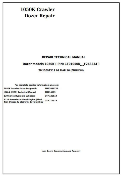 First Additional product image for - John Deere 1050K Crawler Dozer (PIN:1T01050K**F268234-) Service Repair Technical Manual (TM13097X19)
