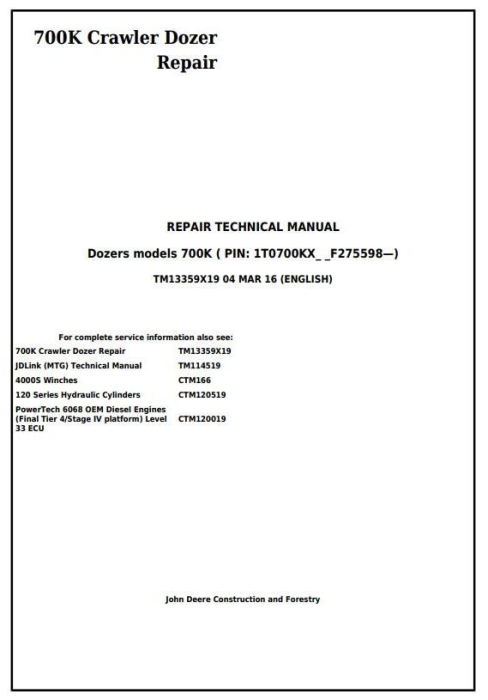 First Additional product image for - John Deere 700K Crawler Dozer (S.N. from 275598) Service Repair Technical Manual (TM13359X19)