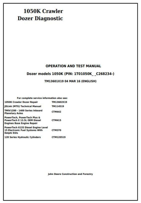 First Additional product image for - John Deere 1050K Crawler Dozer Diagnostic, Operation and Test Service Manual (TM13601X19)
