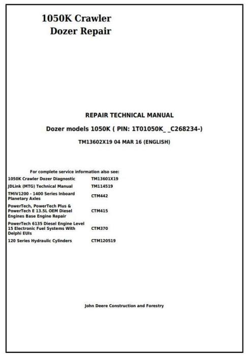 First Additional product image for - John Deere 1050K Crawler Dozer (PIN: 1T01050K**C268234-) Service Repair Technical Manual (TM13602X19)