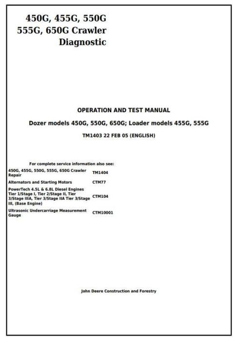 First Additional product image for - John Deere 450G, 455G, 550G, 555G, 650G Crawler Dozer/Loader Diagnostic Workshop Service Manual (tm1403)