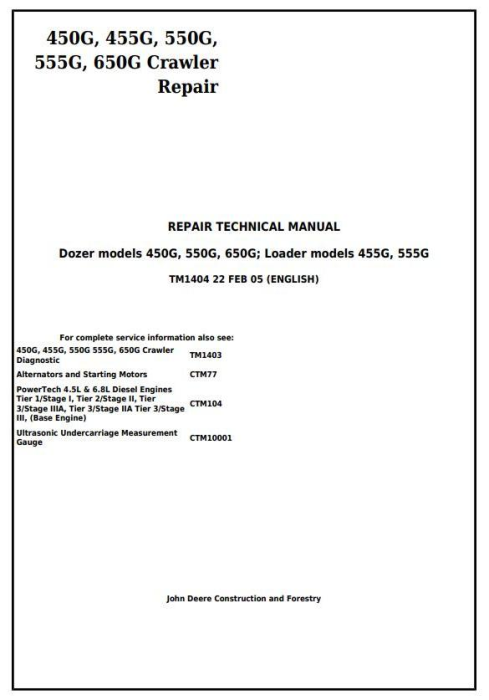 First Additional product image for - John Deere 450G, 550G, 650G Crawler Dozer; 455G, 555G Loader Service Repair Technical Manual (tm1404)