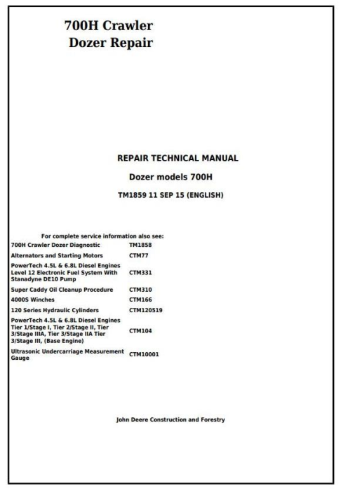 First Additional product image for - John Deere 700H Crawler Dozer Service Repair Technical Manual (TM1859)