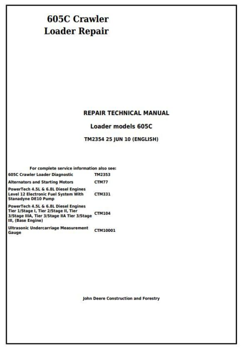 First Additional product image for - John Deere 605C Crawler Loader Service Repair Technical Manual (TM2354)