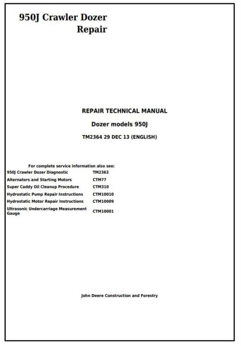 First Additional product image for - John Deere 950J Crawler Dozer Service Repair Technical Manual (TM2364)