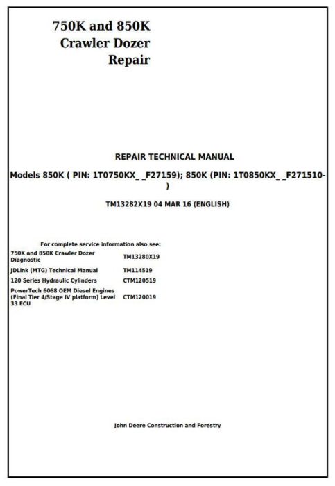 First Additional product image for - John Deere 750K and 850K Crawler Dozer (PIN:1T0*50KX__F2715**-) Service Repair Manual (TM13282X19)