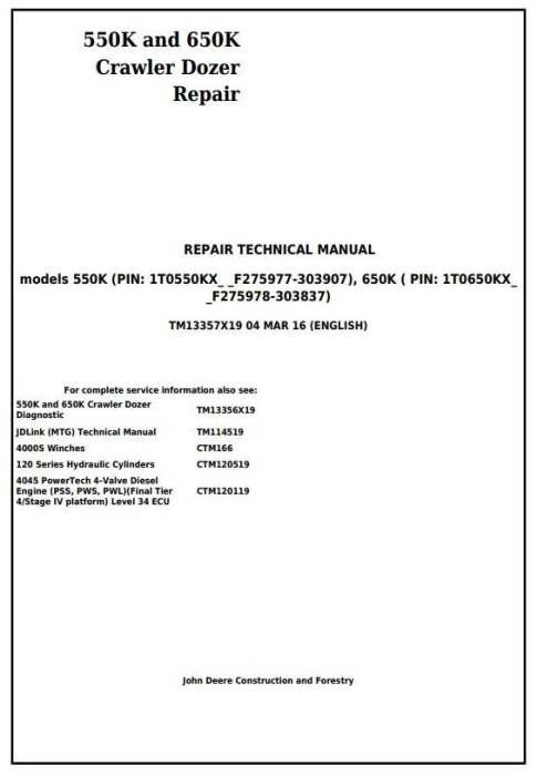 First Additional product image for - John Deere 550K, 650K Crawler Dozer (S.N. from 275977) Service Repair Technical Manual (TM13357X19)