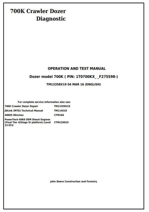 First Additional product image for - John Deere 700K Crawler Dozer (PIN:1T0700KX__F275598-) Diagnostic & Test Service Manual (TM13358X19)